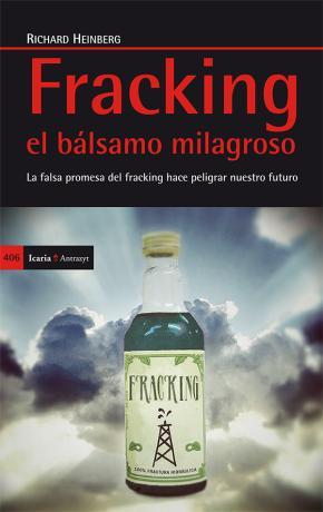 Fracking el bálsamo milagroso