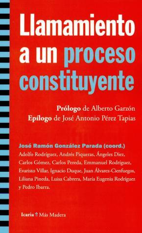 Llamamiento a un proceso constituyente
