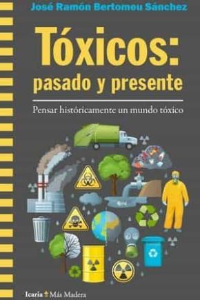 Tóxicos: pasado y presente