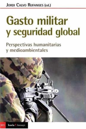 GASTO MILITAR Y SEGURIDAD GLOBAL