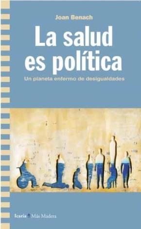 Salud es política, La