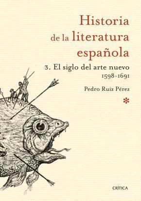 El siglo del arte nuevo 1598-1691