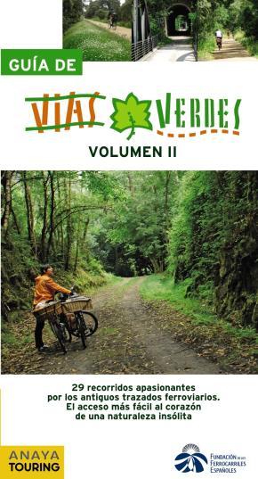 Guía de Vías Verdes. Vol. I