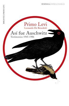 Así fue Auschwitz