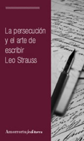 La persecución y el arte de escribir