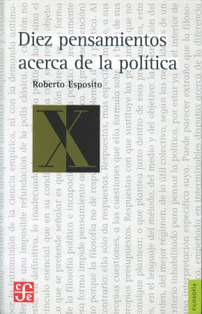 DIEZ PENSAMIENTOS ACERCA DE LA POLÍTICA