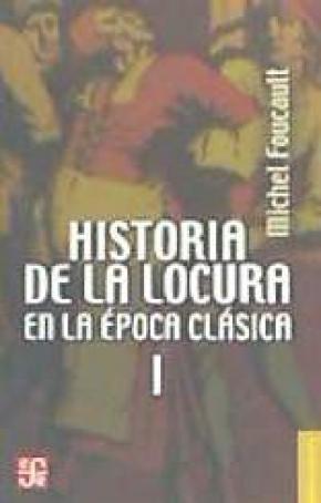 HISTORIA DE LA LOCURA EPOCA CLASICA I BRE/191