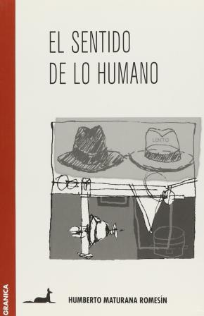 El sentido de lo humano