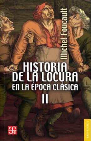 HISTORIA DE LA LOCURA EN LA EPOCA CLÁSICA II