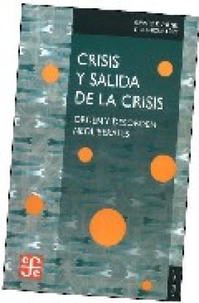 CRISIS Y SALIDA DE LA CRISIS