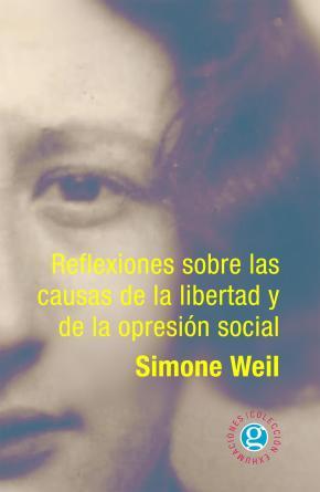 REFLEXIONES SOBRE LAS CAUSAS DE LA LIBERTAD Y DE LA OPRESION SOCIAL