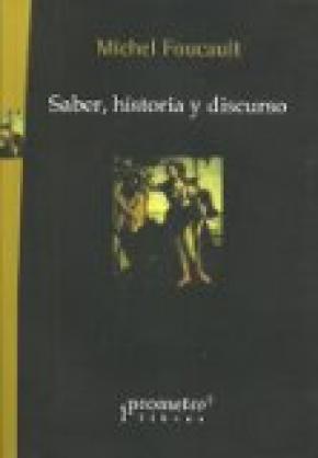 SABER, HISTORIA Y DISCURSO