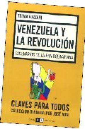 VENEZUELA Y LA REVOLUCION