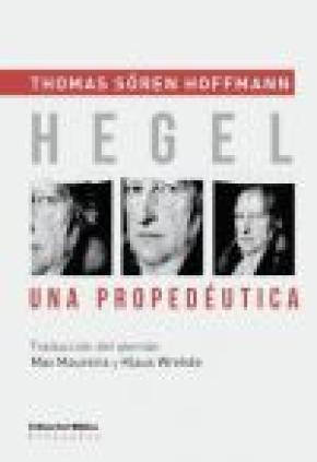 HEGEL. UNA PROPEDEUTICA