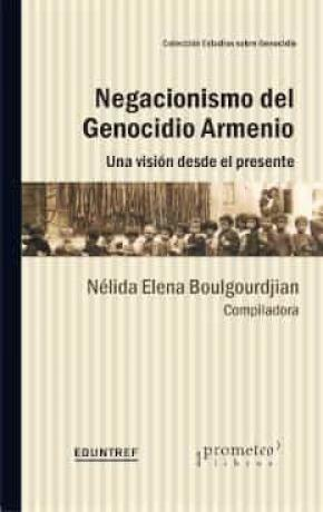 NEGACIONISMO DEL GENOCIDIO ARMENIO