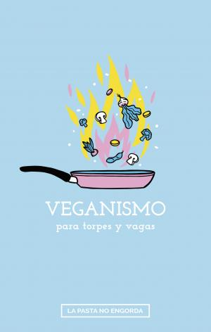 Veganismo para torpes y vagas