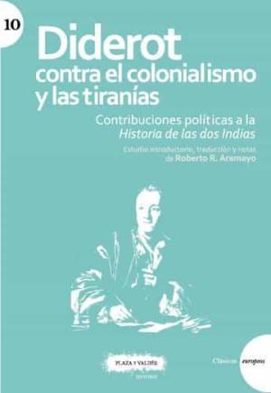 DIDEROT CONTRA EL COLONIALISMO Y LAS TIRANIAS