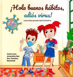 ¡Hola buenos hábitos, adiós virus!