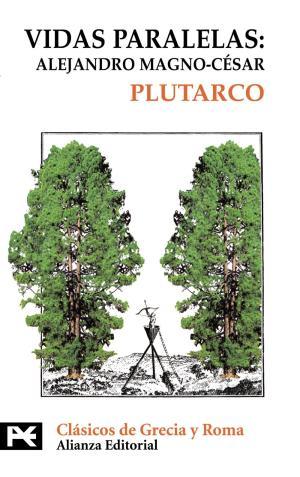 Vidas paralelas: Alejandro Magno-César