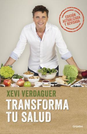 Transforma tu salud (edición ampliada)