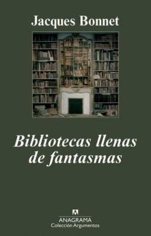 Bibliotecas llenas de fantasmas