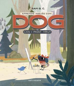 APRENDE INGLÉS CON DOG: CAN I PAINT YOU?