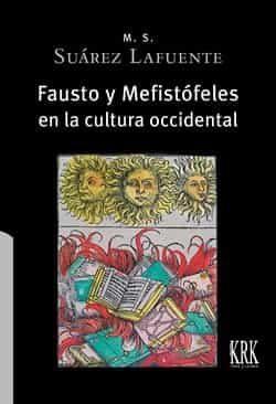 Fausto y Mefistófeles en la cultura occidental