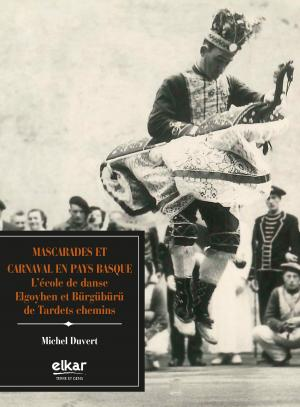 Mascarades et Carnaval en Pays Basque