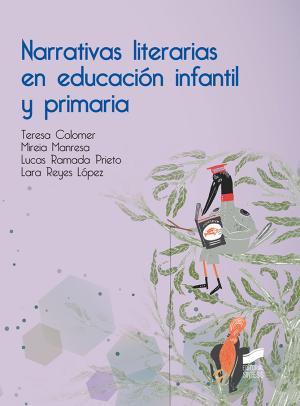 Narrativas literarias en educación infantil y primaria