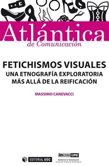 Fetichismos visuales