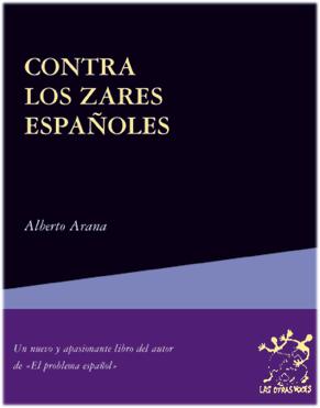 Contra los zares españoles