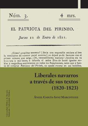 Liberales navarros a través de sus textos (1820-1823)
