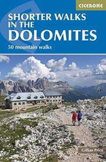 SHORTER WALKS IN THE DOLOMITES  *CICERONE ING.2015*