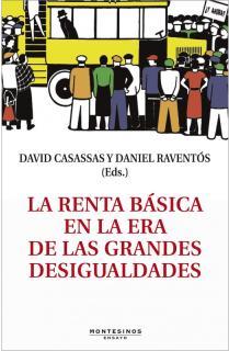 LA RENTA BASICA EN LA ERA DE LAS GRANDES DESIGUALDADES