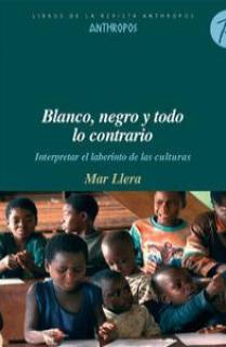 BLANCO, NEGRO Y TODO LO CONTRARIO