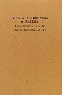 POESIA ASINCOPADA & HAIKUS