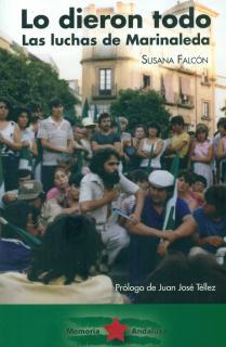 LO DIERON TODO. LAS LUCHAS DE MARINALEDA