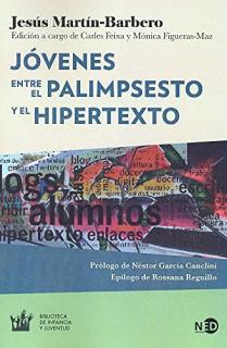 JOVENES. ENTRE EL PALIMPSESTO Y EL HIPERTEXTO