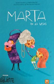 MARTA NO DA BESOS