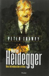 Heidegger. Una introducción crítica