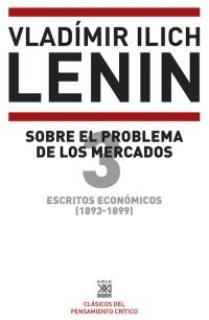 ESCRITOS ECONOMICOS 3 SOBRE EL PROBLEMA DE LOS MERCADOS