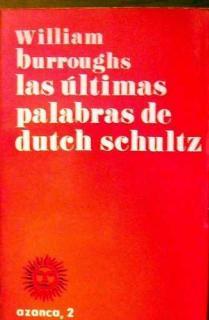 LAS ULTIMAS PALABRAS DE DUTCHSCHULTZ