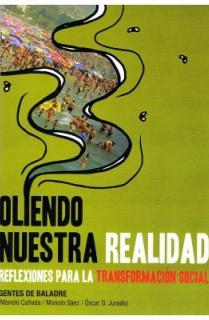 OLIENDO NUESTRA REALIDAD : REFLEXIONES PARA LA TRANSFORMACIÓN SOCIAL