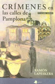 Crímenes en las calles de Pamplona