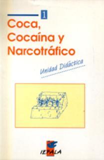 COCA COCAINA Y NARCOTRAFICO