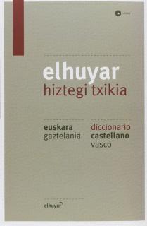 ELHUYAR HIZTEGI TXIKIA EUS/GAZ - CAS/VAS (4. ED.)