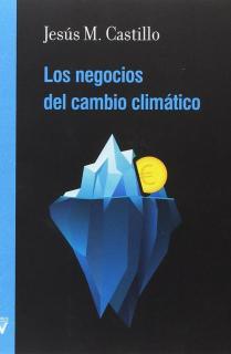 LOS NEGOCIOS DEL CAMBIO CLIMÁTICO