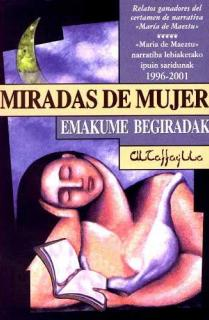 MIRADAS DE MUJER = EMAKUME BEGIRADAK