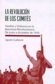 LA REVOLUCIÓN DE LOS COMITÉS