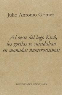 AL OESTE DEL LAGO KIVU LOS GORILAS SE SUICIDABAN EN MANADAS